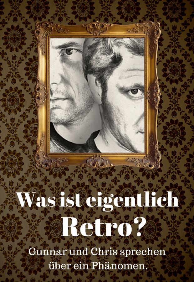 Was Ist Retro : stay forever was ist eigentlich retro zwischenfolge ~ Eleganceandgraceweddings.com Haus und Dekorationen